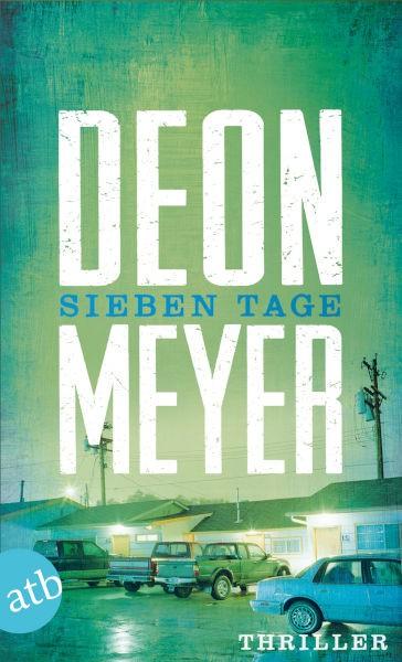 Deon Meyer SIEBEN TAGE