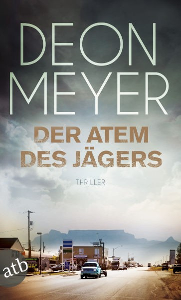 Deon Meyer DER ATEM DES JÄGERS